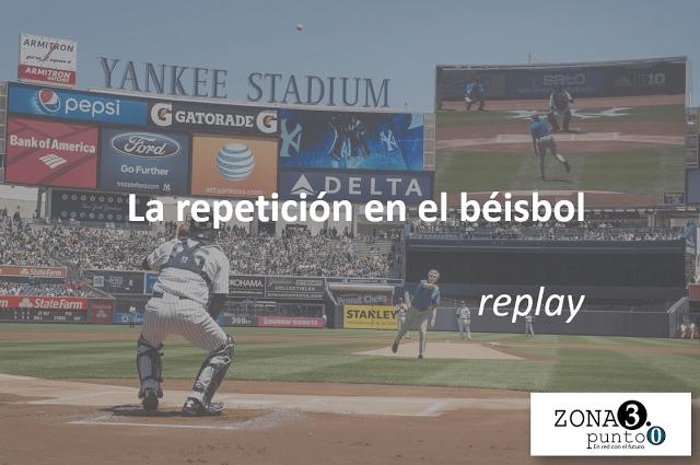 La_repeticion_instantanea_en_el_beisbol