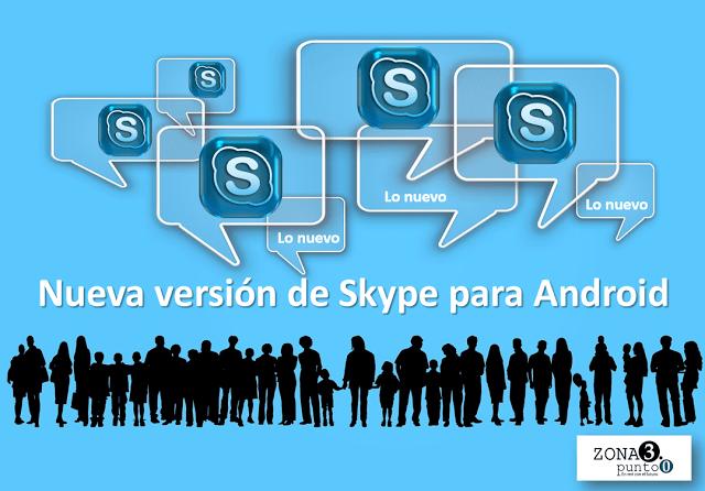 Nueva_versión_de_Skype_para_Android
