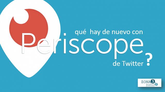 Que_hay_de_nuevo_en_Periscope