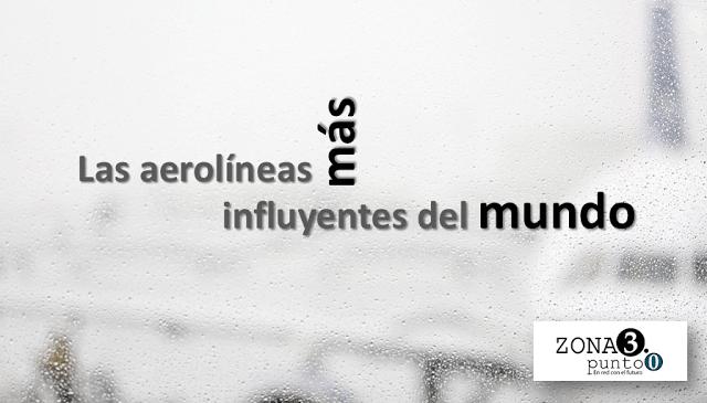 Las_aerolineas_mas_influyentes_del_mundo