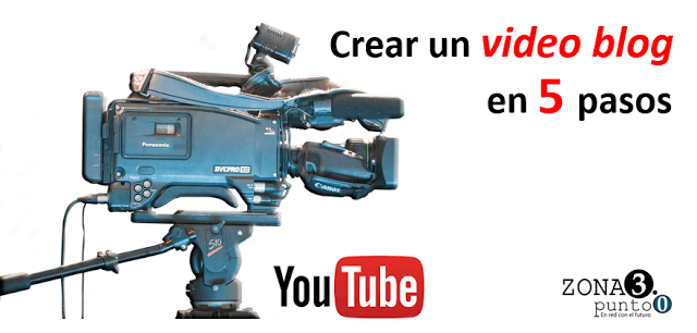 Crear_un_video_blog_en_5_pasos