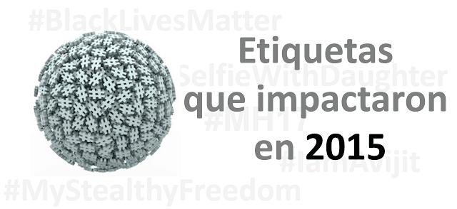 Etiquetas_que_impactaron_en_2015