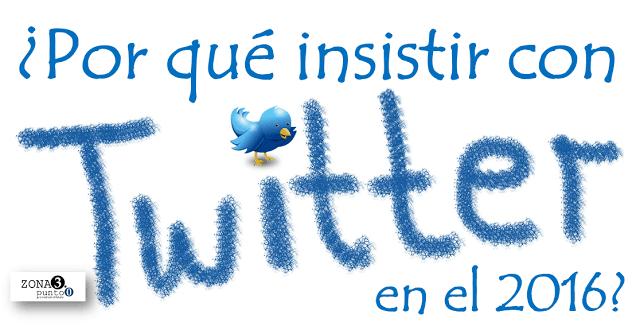 Por_que_insistir_con_Twitter_en_el_2016