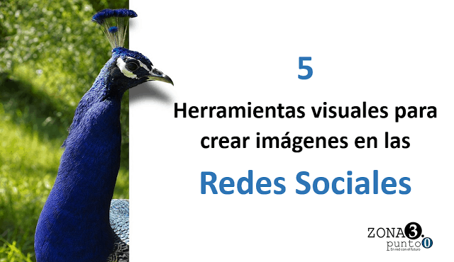 5_herramientas_visuales_para_crear_imágenes_en_las_redes_sociales