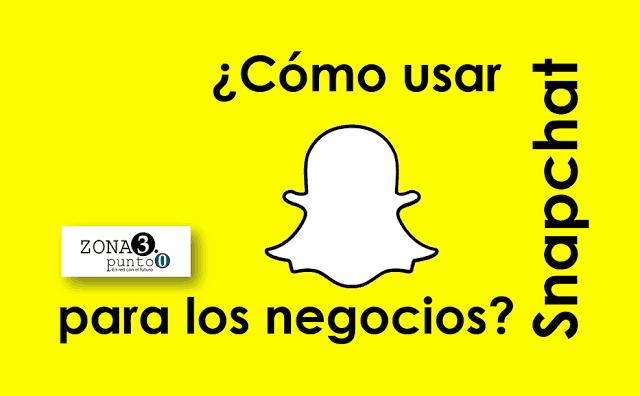 Como_usar_Snapchat_para_los_negocios