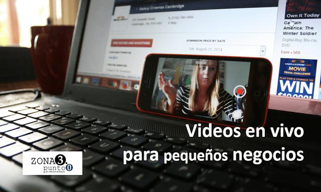 Videos_en_vivo_para_pequeños_negocios