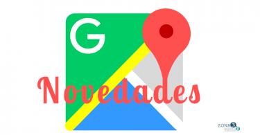 Novedades Google Maps